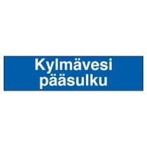 MERKINTÄTARRA KYLMÄVESI PÄÄSULKU, 200×50 TA